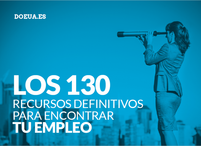 Los 130 recursos definitivos para encontrar tu empleo + 5 blogs imprescindibles + Guía para visualizar