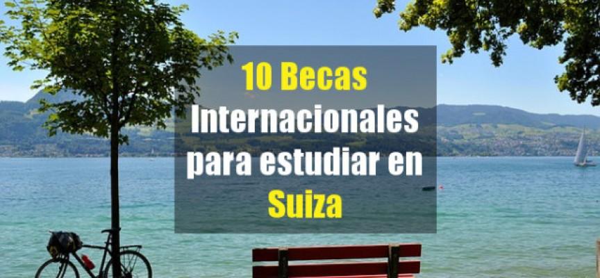 10 Becas Para estudiantes Internacionales en Suiza