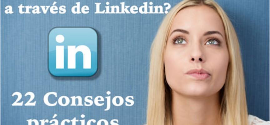 ¿Cómo encontrar trabajo a través de Linkedin? 22 consejos prácticos