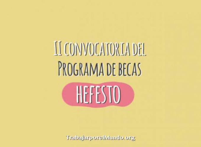 II Convocatoria del Programa de Becas Hefesto 2014/2015 – Hasta el 3 de octubre