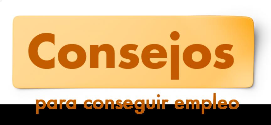 CONSEJOS PARA BUSCAR EMPLEO