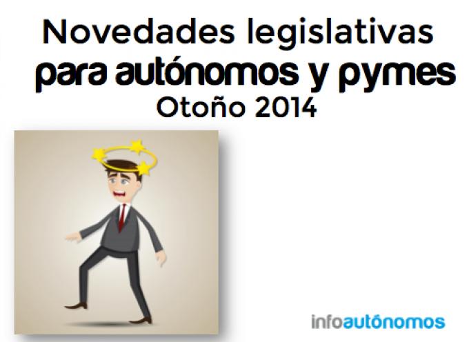 Resumen de novedades legislativas para autónomos otoño 2014