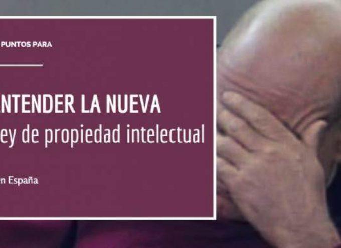 7 cosas que debes saber sobre la nueva Ley de propiedad intelectual en España