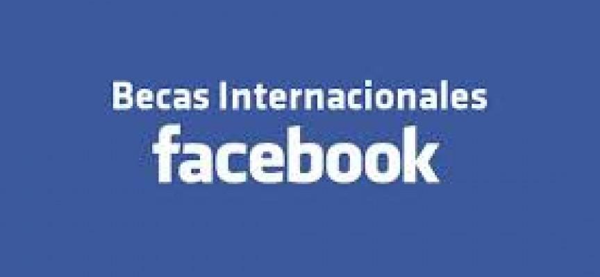 Programa de Becas Internacionales de Facebook. Hasta el 6 de enero 2015