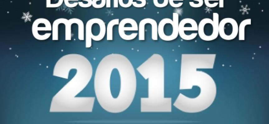 Los desafíos de ser emprendedor en 2015