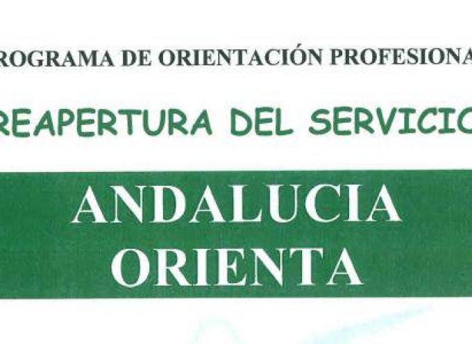 REAPERTURA DEL SERVICIO ANDALUCIA ORIENTA. Una gran noticia !!!!