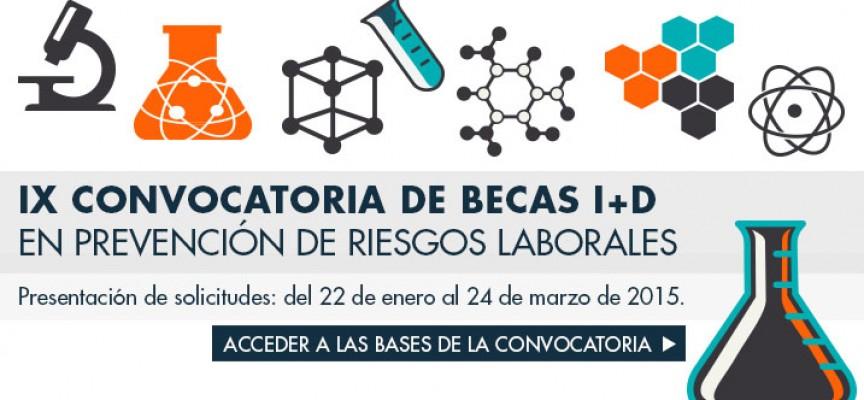 IX CONVOCATORIA DE BECAS I+D EN PREVENCION DE RIESGOS LABORALES. Hasta el 24 de marzo