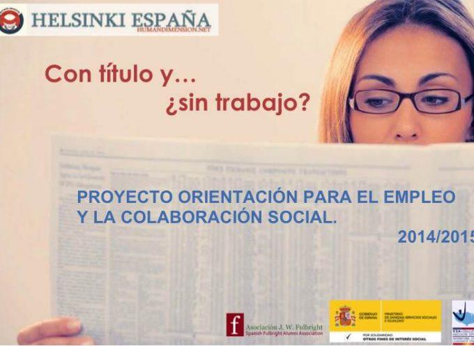 Proyecto Orientación para el Empleo y la Colaboración Social: hasta el 15 de febrero