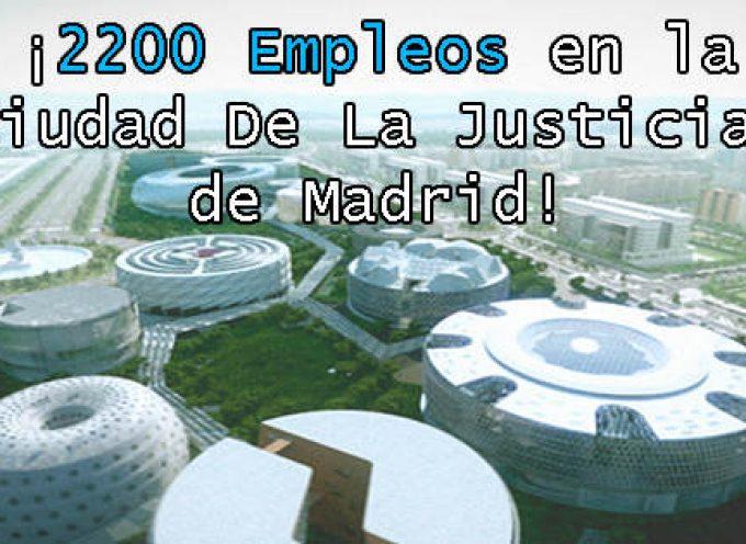 La construcción de la Ciudad de la Justicia de Madrid creará 2.200 empleos.