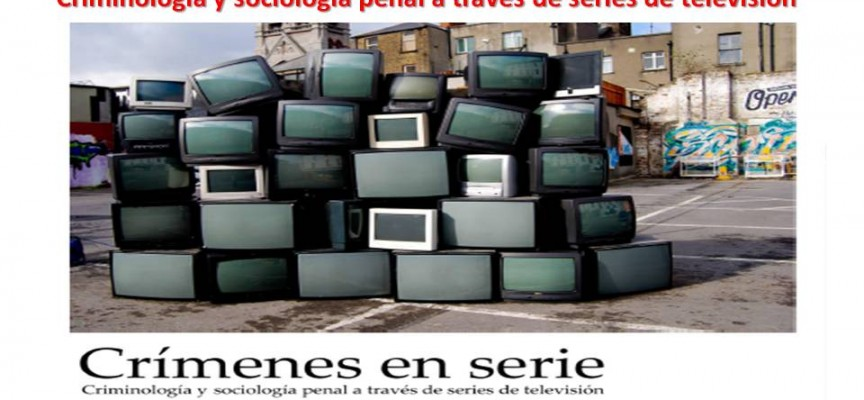 CURSO UCLM: Criminología y sociología penal a través de series de televisión.