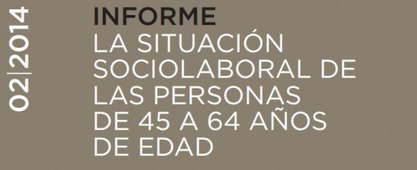Informe de la situación socio laboral de las personas de 45 a 65 años de edad.