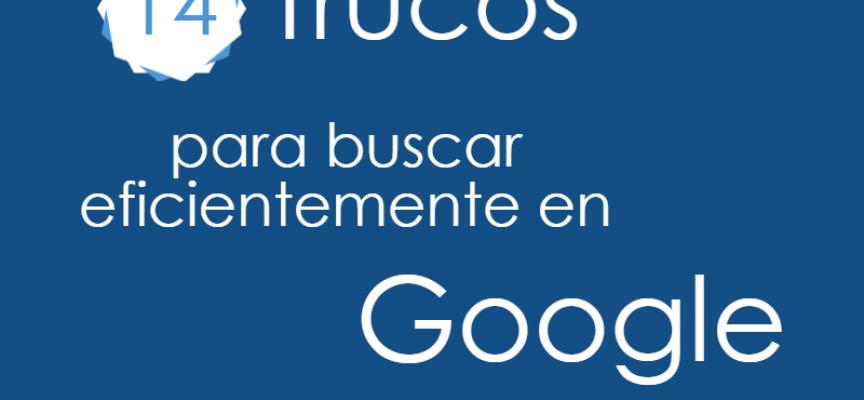 17 Trucos para buscar eficientemente en Google