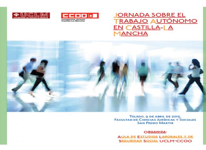 Jornada sobre el Trabajo Autónomo en Castilla-La Mancha. Toledo 9 de abril de 2015