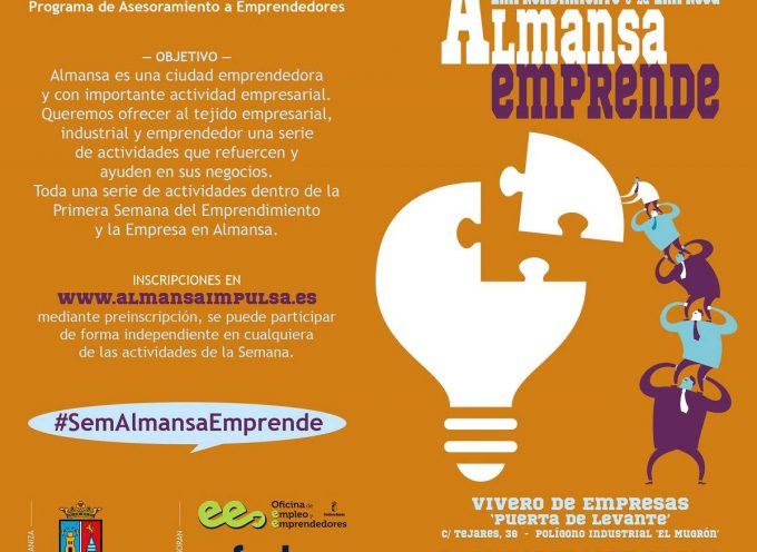 """Espectacular la 1ª SEMANA DEL EMPRENDIMIENTO Y LA EMPRESA – """"Almansa Impulsa"""""""
