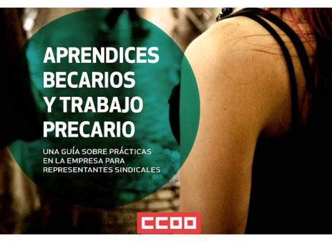 'Aprendices, becarios y trabajo precario' una guía sobre prácticas en la empresa