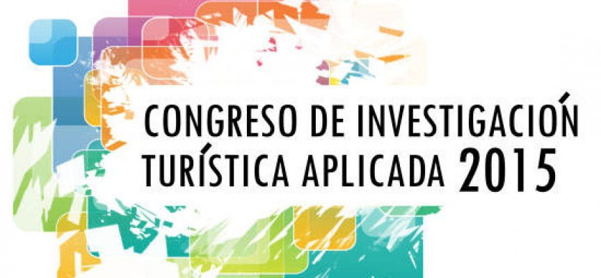 Congreso de Investigación Turística Aplicada 2015