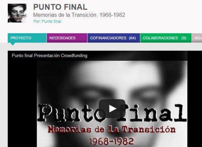 PUNTO FINAL – Memorias de la Transición. 1968-1982