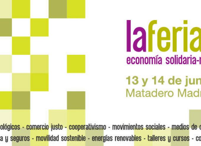 Los próximos 13 y 14 de junio se celebra en Madrid la Feria de Economía Social y Solidaria
