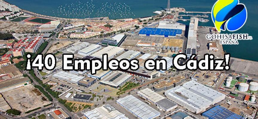 Gohisa Fish España creará más de 40 nuevos empleos en Cádiz.