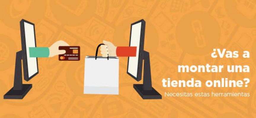 ¿Vas a montar una tienda online? Necesitas estas herramientas