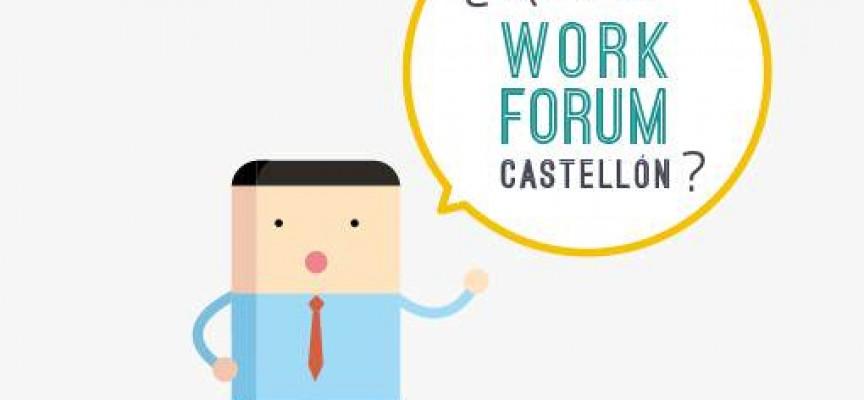 Próximas citas para el Work Forum Castellón. #Empleo. – 25 de septiembre