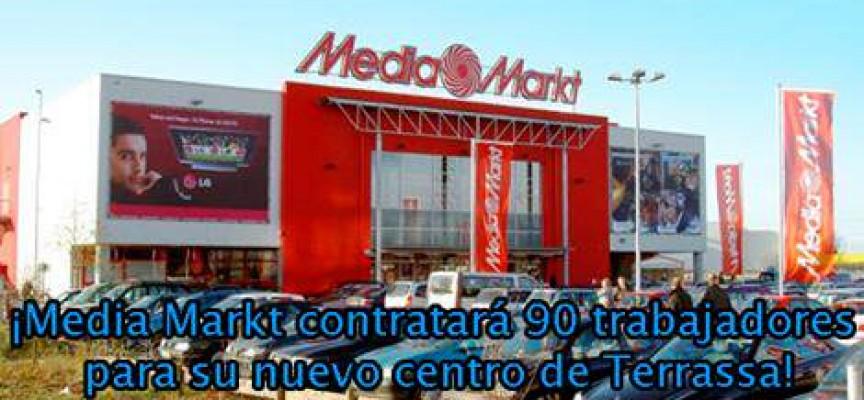 90 puestos de trabajo en el nuevo Media Markt de Terrassa.