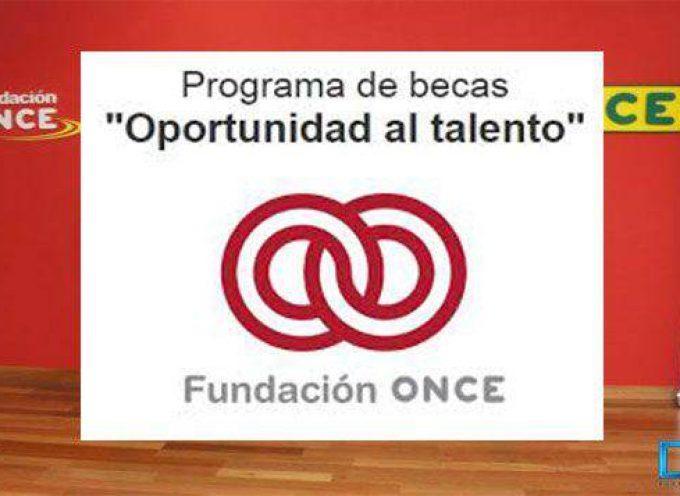 PROGRAMA DE BECAS DE FUNDACION ONCE «OPORTUNIDAD AL TALENTO» II EDICIÓN