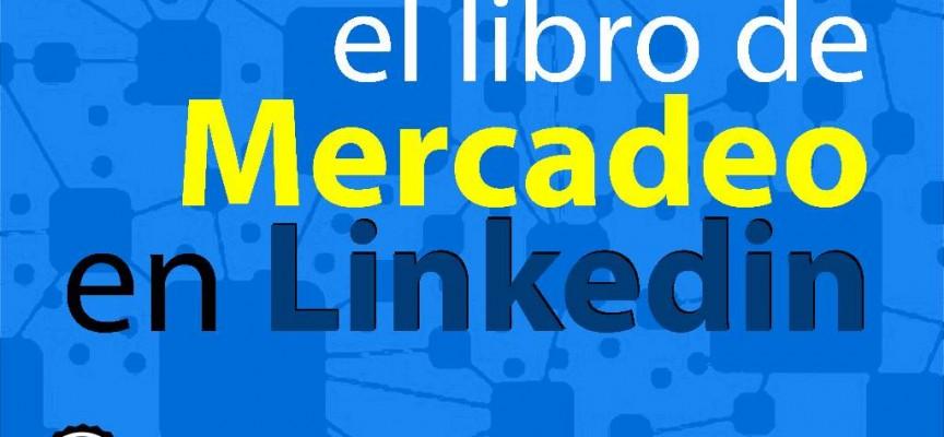EL LIBRO DEL MARKETING EN LINKEDIN #MARKETING #SOCIALMEDIA