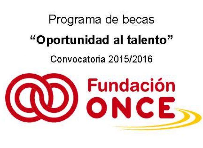 """Nuevo Programa de Becas """"Oportunidad al Talento"""" 2015/2016. Hasta el 10/10/2016"""