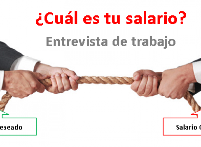 Cómo contestar a la pregunta sobre Salario en la Entrevista de Trabajo