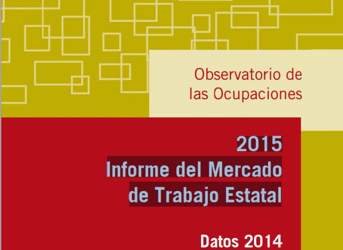 Informe del Mercado de Trabajo 2015. Tendencias, estudios sectoriales…