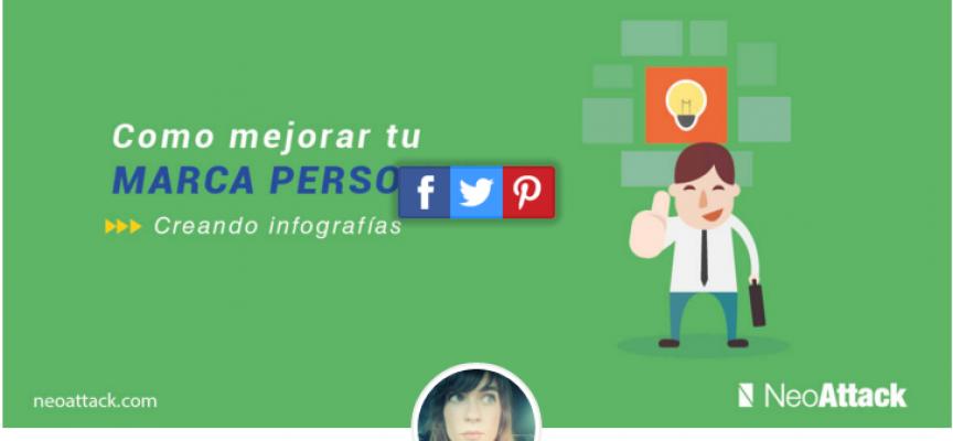 Cómo mejorar tu Marca personal diseñando infografías