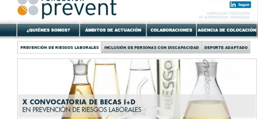 X Convocatoria de Becas I+D en Prevención de Riesgos Laborales. Hasta el 24/03/2016