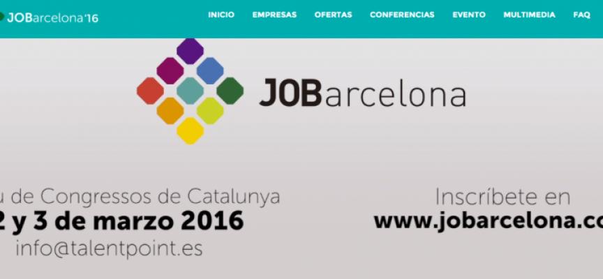 JOBarcelona'16 ofrecerá 2.000 oportunidades de empleo los próximos 2 y 3 de marzo