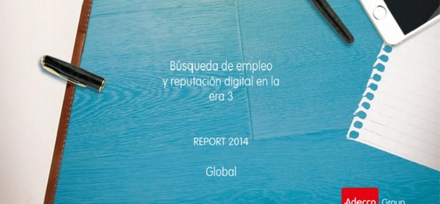 Búsqueda de empleo y reputación digital en la era 3.0  Vía @adeccogroup