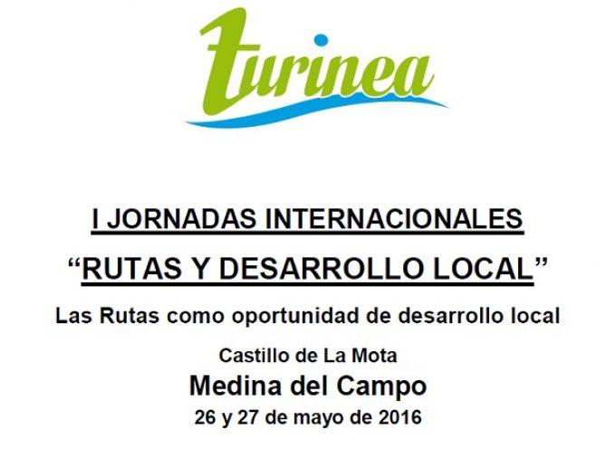 """I Jornadas Internacionales """"Rutas y Desarrollo Local"""" – 26 y 27 de mayo 2016"""