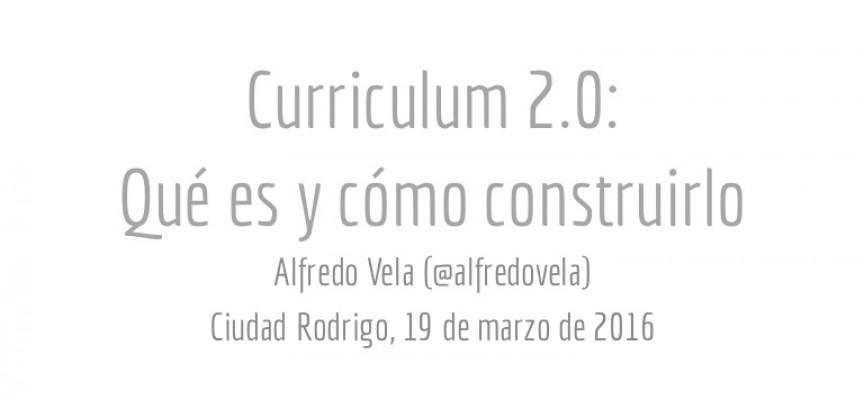 CURRICULUM 2.0: QUÉ ES Y CÓMO CONSTRUIRLO