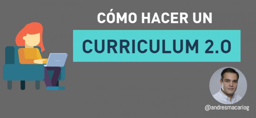 CÓMO HACER UN CURRICULUM 2.0