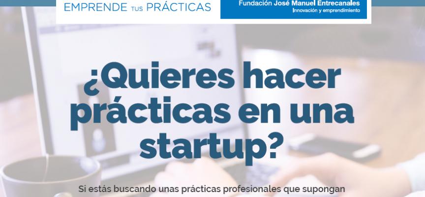 Emprende tus prácticas: 45 becas para trabajar este verano en startups de varias ciudades. Plazo: 15junio2016