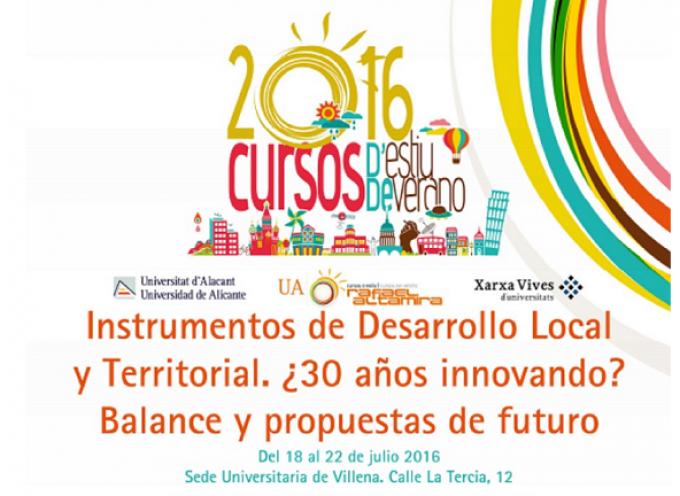 CURSO: Instrumentos de Desarrollo Local y Territorial. ¿30 años innovando? Balance y propuestas de futuro