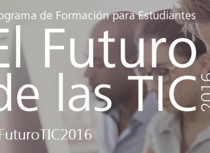 Programa de formación para estudiantes 'El Futuro de las TIC'. Plazo 19 de junio de 2016