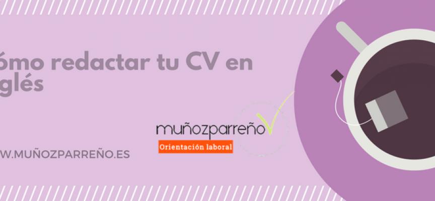Cómo redactar tu CV en inglés