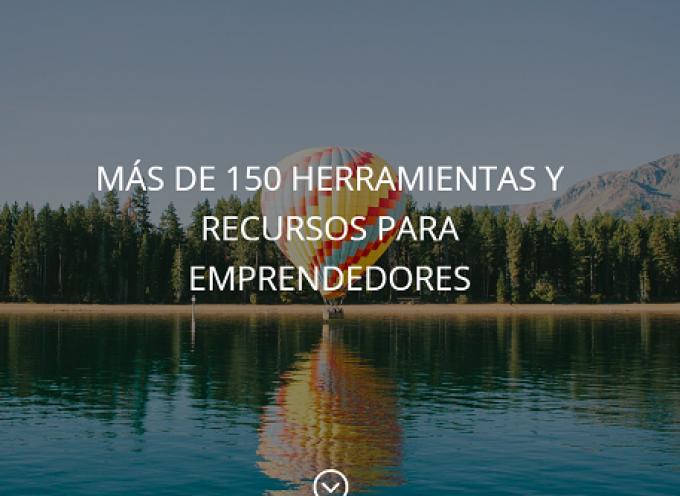 MÁS DE 150 HERRAMIENTAS Y RECURSOS PARA EMPRENDEDORES