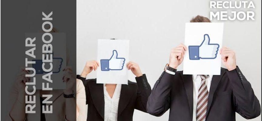Curso de Reclutamiento 2.0: Cómo reclutar en Facebook