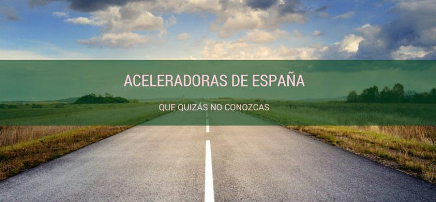 Aceleradoras de España que quizás no conozcas