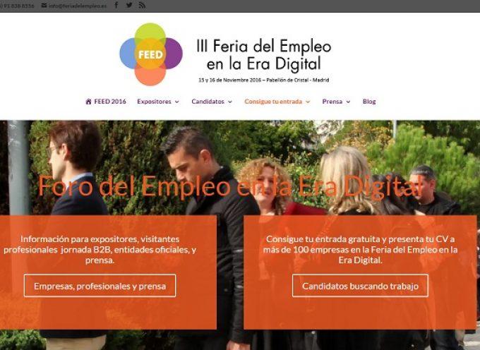 Más de 200 Empresas buscan talento en el III Foro del Empleo en la Era Digital. Madrid 15 y 16 de Noviembre 2016
