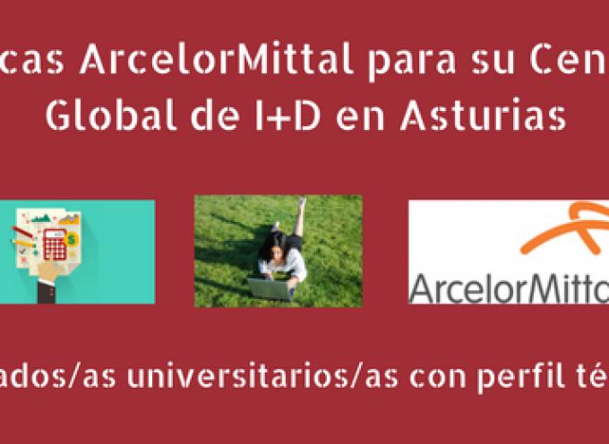 Becas ArcelorMittal para su Centro Global de I+D en Asturias. Plazo 14/10/2016