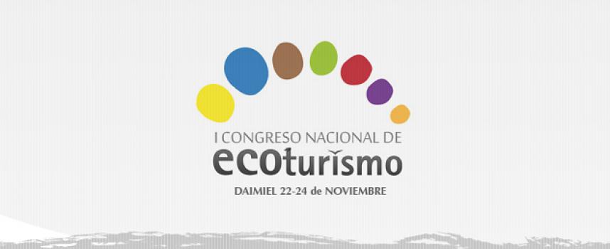 I Congreso Nacional de ECOturismo – 22 al 24 de noviembre de 2016 Daimiel (Ciudad Real)