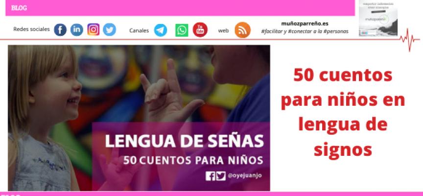 50 cuentos para niños en lengua de señas