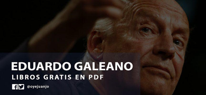 10 libros gratis en PDF de Eduardo Galeano